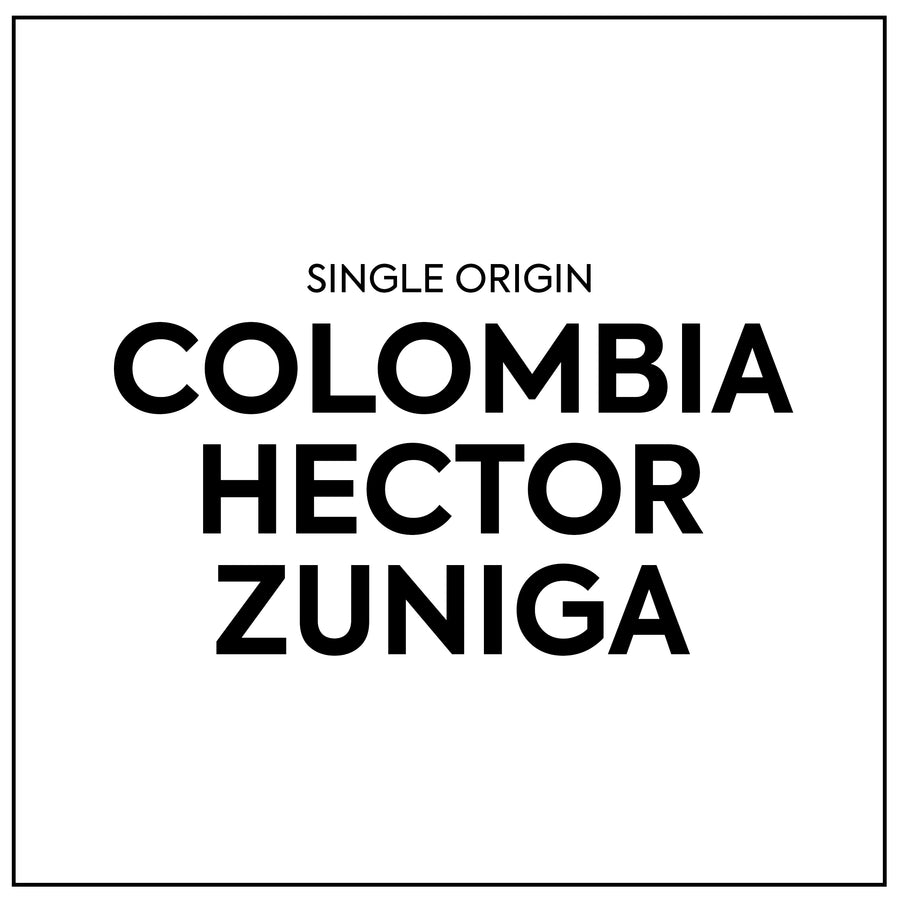 Single Origin - Hector Zuniga EF  Colombia