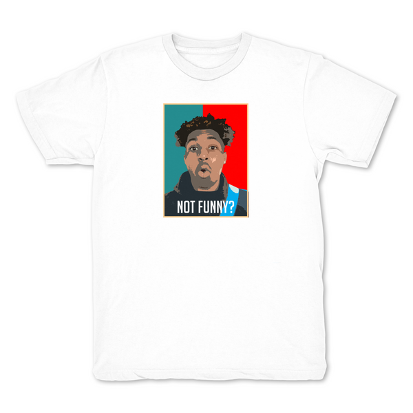 Limited Edition Not Funny? T Shirt White