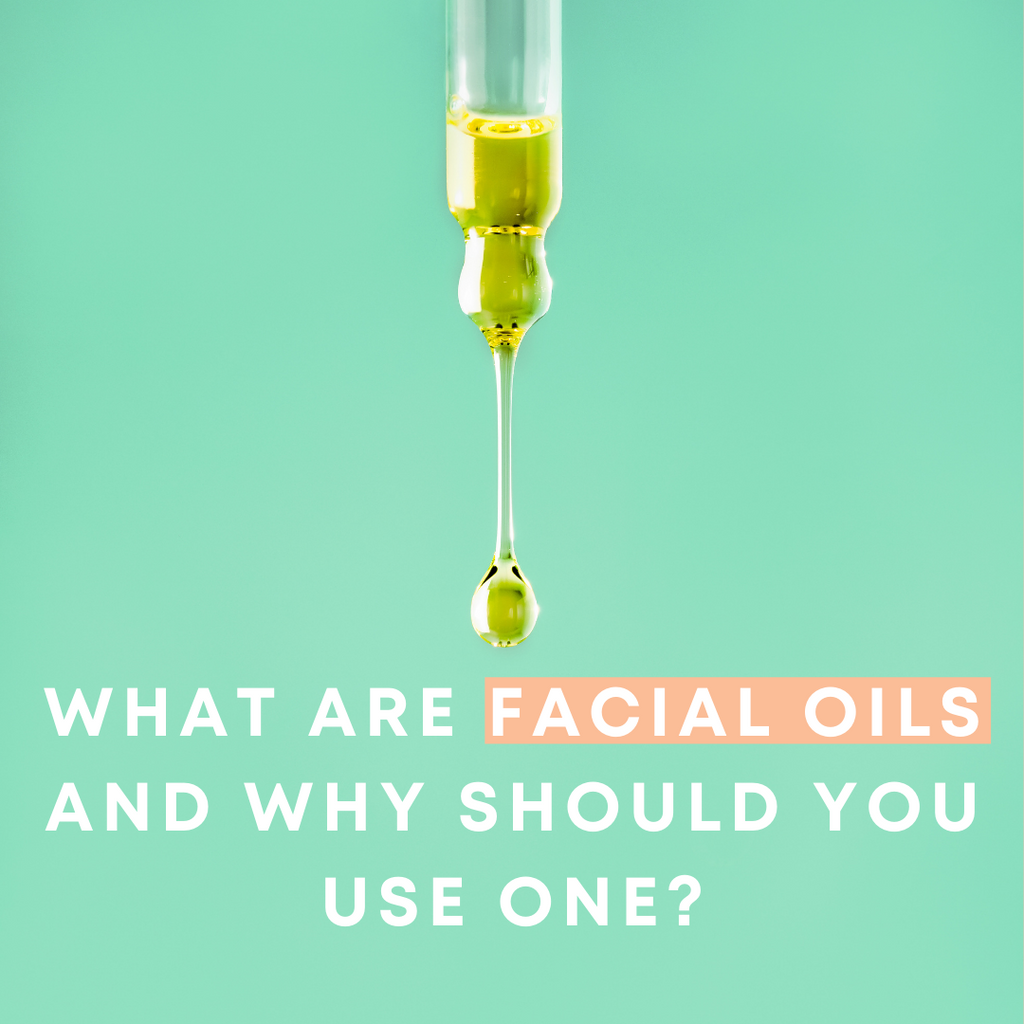 What's the deal with facial oils and why do you need to use one?