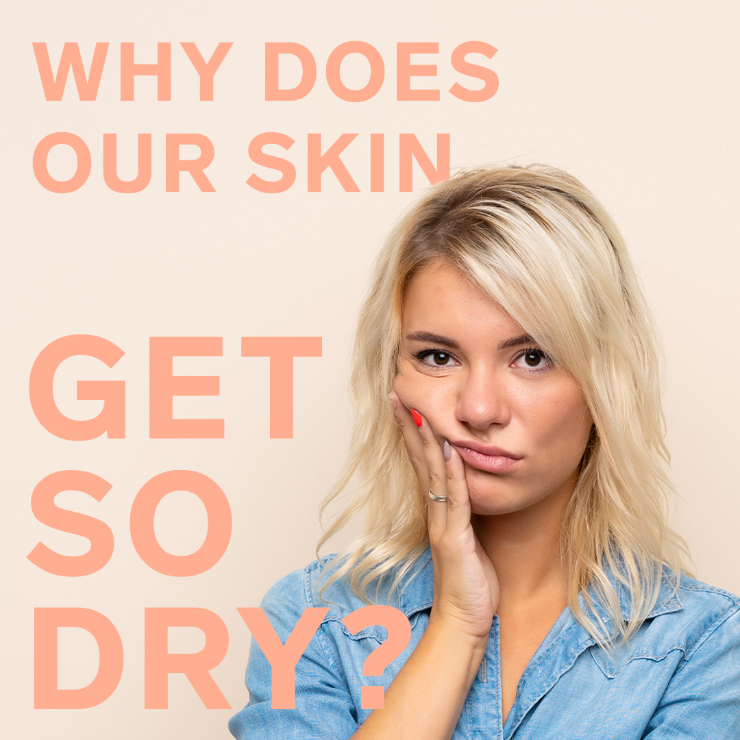 Why do I have dry skin?