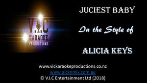 Alicia Keys - Juciest Baby - Karaoke Bars & Productions Auckland