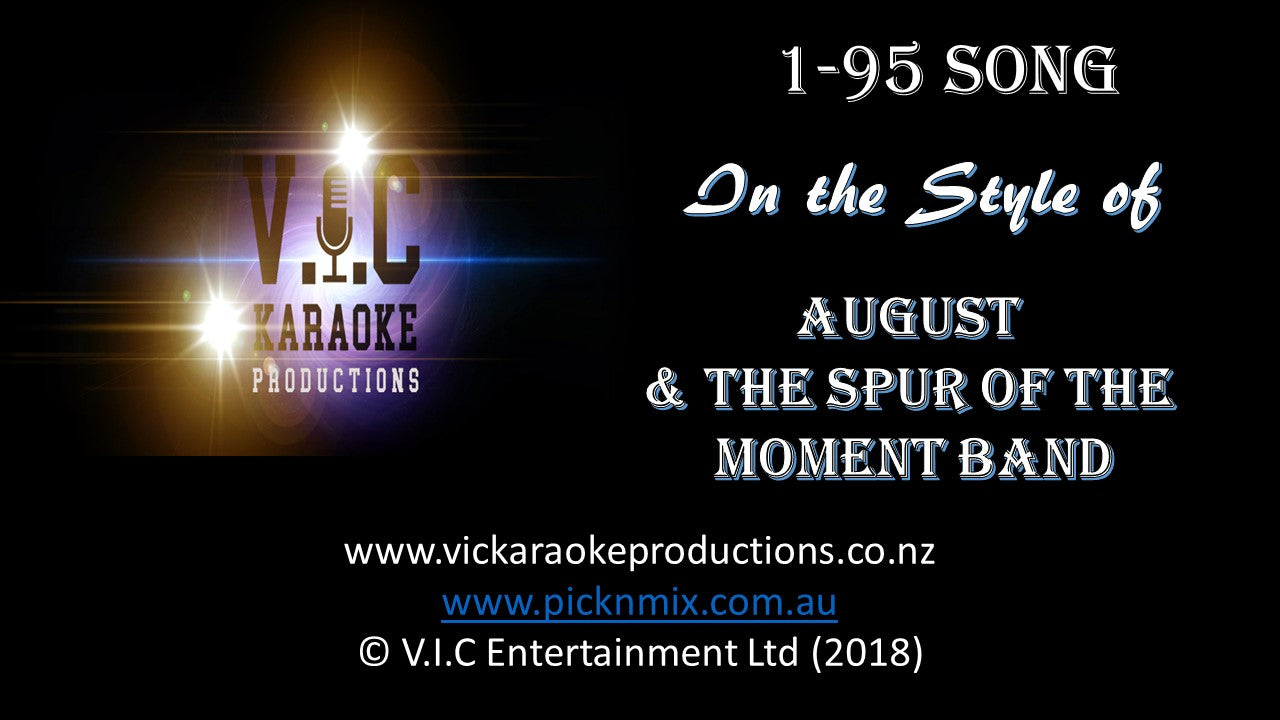 August & The Spur of the Moment Band - 1-95 Song - Karaoke Bars & Productions Auckland
