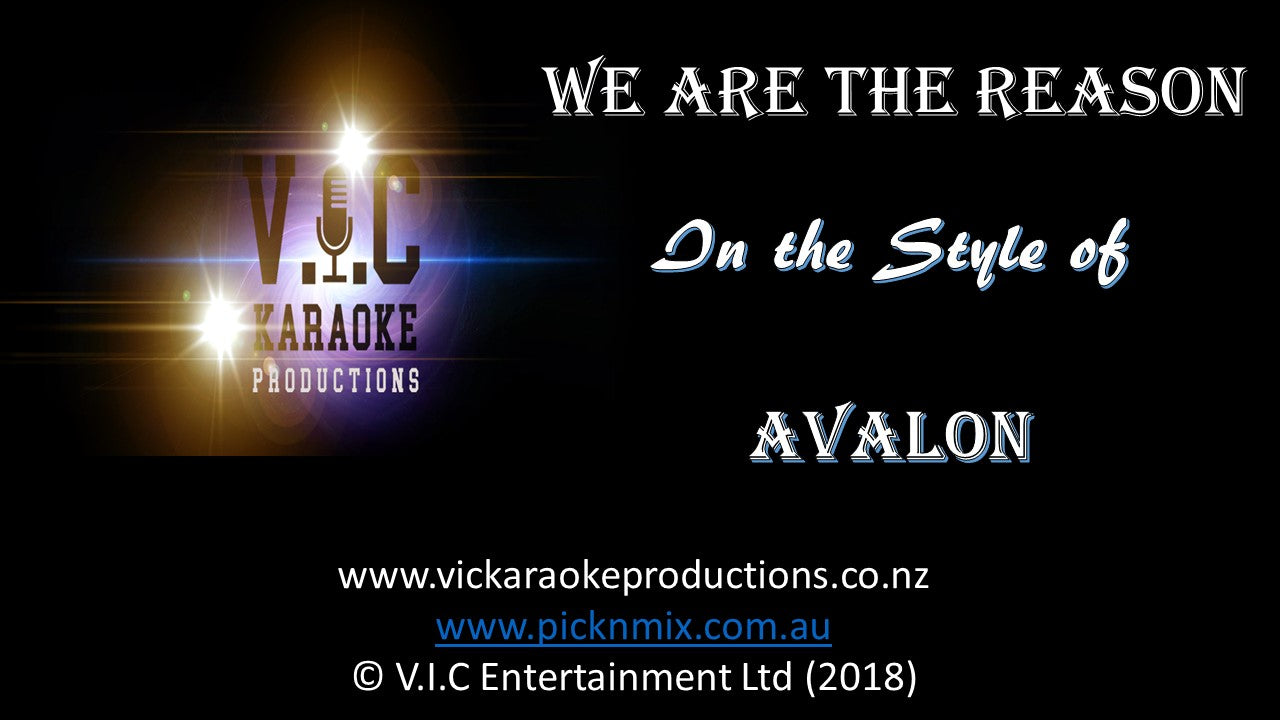 Avalon - We are the Reason - Karaoke Bars & Productions Auckland