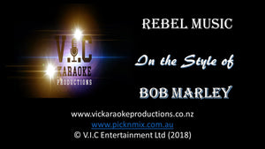 Bob Marley - Rebel Music - Karaoke Bars & Productions Auckland