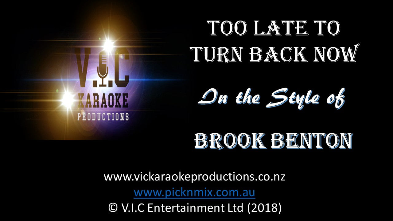 Brook Benton - Too Late to Turn back now - Karaoke Bars & Productions Auckland