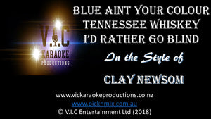 Clay Newsom - Blue Aint  your colour, Tennesse Whiskey, I'd rather go blind - Karaoke Bars & Productions Auckland
