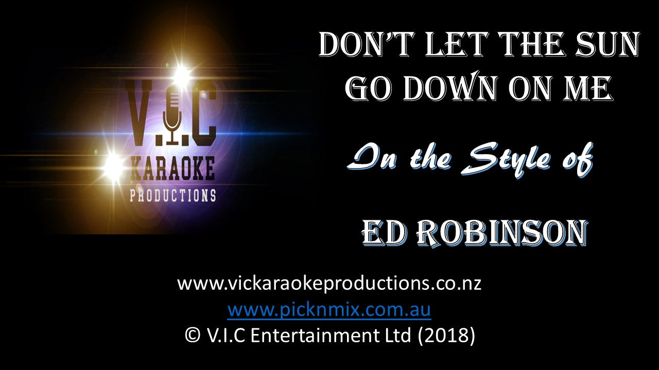 Ed Robinson - Don't let the sun shine down on me - Karaoke Bars & Productions Auckland