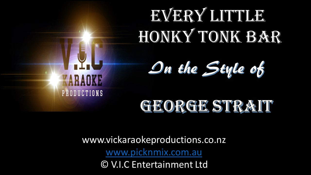 George Strait - Every Little Honky Tonk Bar - Karaoke Bars & Productions Auckland