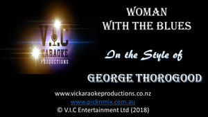 George Thorogood - Woman with the Blues - Karaoke Bars & Productions Auckland