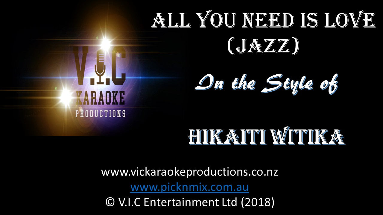 Hikaiti Witika - All you need is Love - Karaoke Bars & Productions Auckland