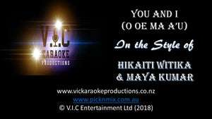 You and I (O Oe Ma A'u) - Karaoke Bars & Productions Auckland