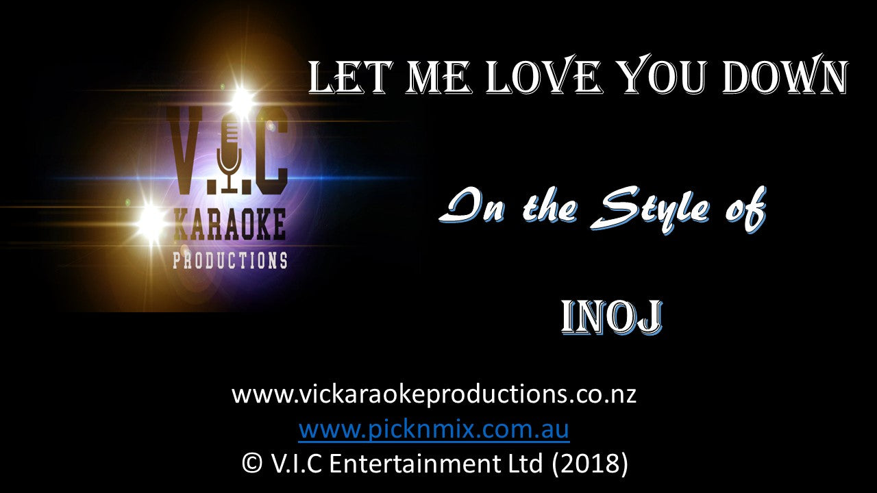 Inoj - Let me love you down - Karaoke Bars & Productions Auckland