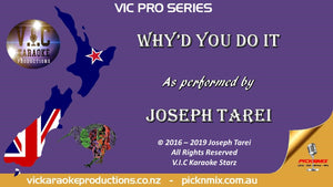 Joseph Tarei - Why'd you do it - Karaoke Bars & Productions Auckland