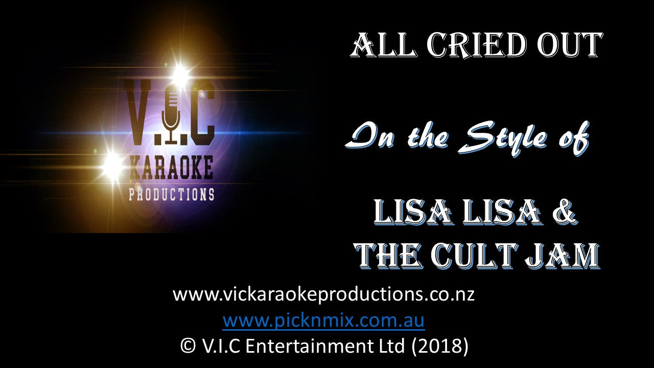 Lisa Lisa & The Cult Jam - All Cried Out