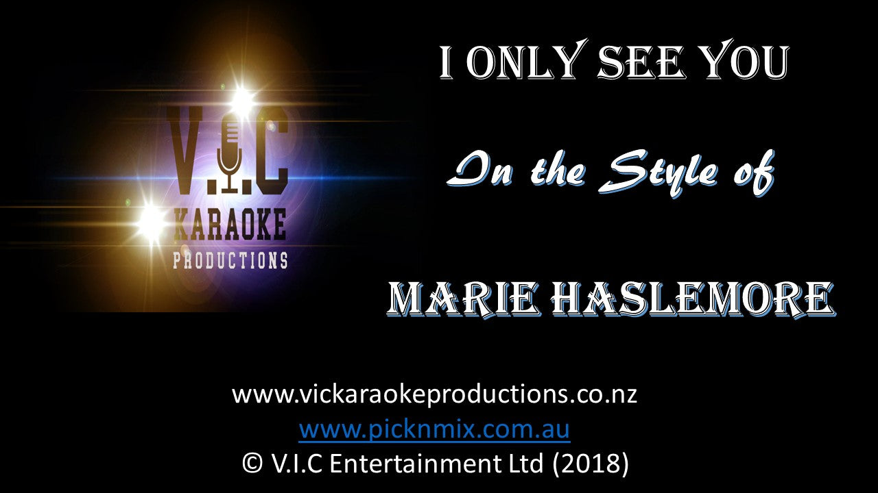 Marie Haslemore - I only see you