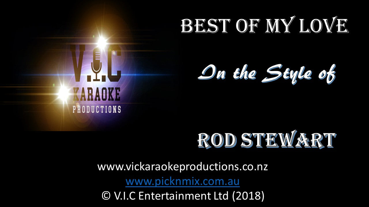 Rod Stewart - Best of My Love - Karaoke Bars & Productions Auckland