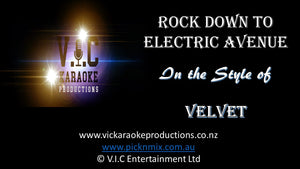 Velvet - Rock Down to Electric Avenue
