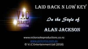 Alan Jackson - Laid Back 'n Low Key - Karaoke Bars & Productions Auckland