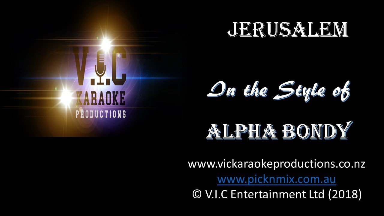Alpha Blondy - Jerusalem - Karaoke Bars & Productions Auckland