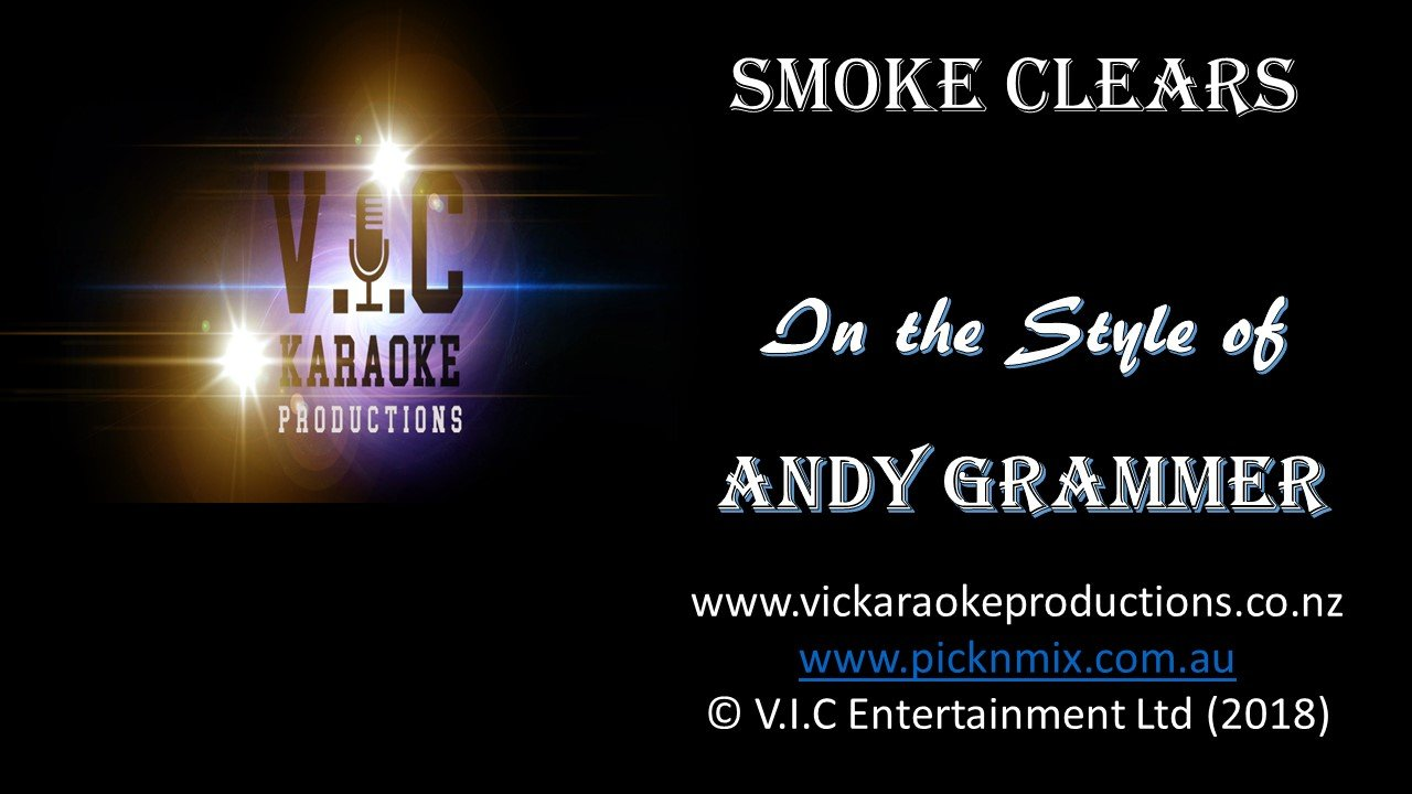 Andy Grammer - Smoke Clears - Karaoke Bars & Productions Auckland