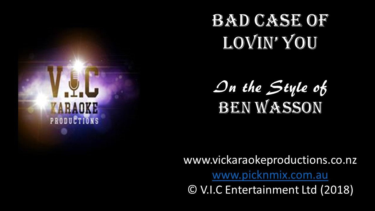 Ben Wasson - Bad Case of Loving you - Karaoke Bars & Productions Auckland