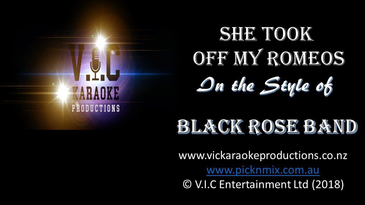 Black Rose Band - She Took off my Romeos - Karaoke Bars & Productions Auckland