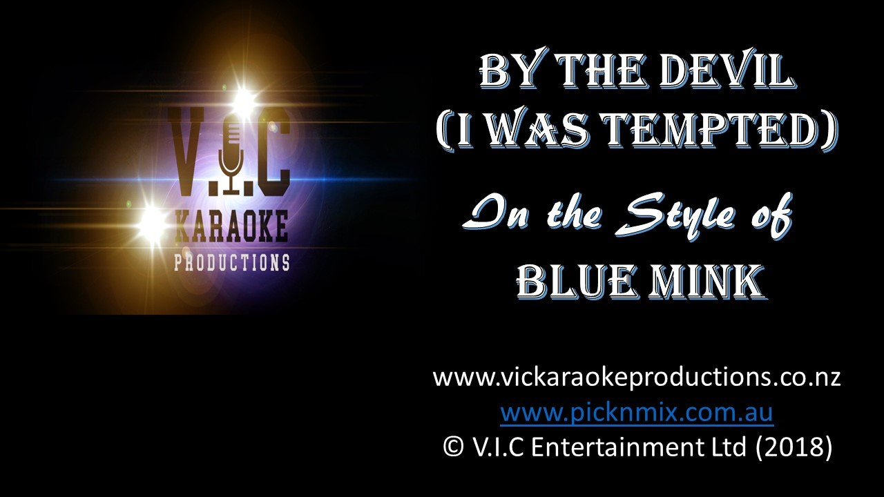 Blue Mink - By The Devil (I was Tempted) - Karaoke Bars & Productions Auckland