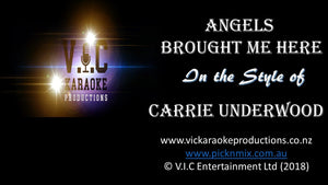 Carrie Underwood - Angels brought me Here - Karaoke Bars & Productions Auckland
