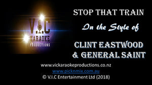 Clint Eastwood and General Saint - Stop that Train - Karaoke Bars & Productions Auckland