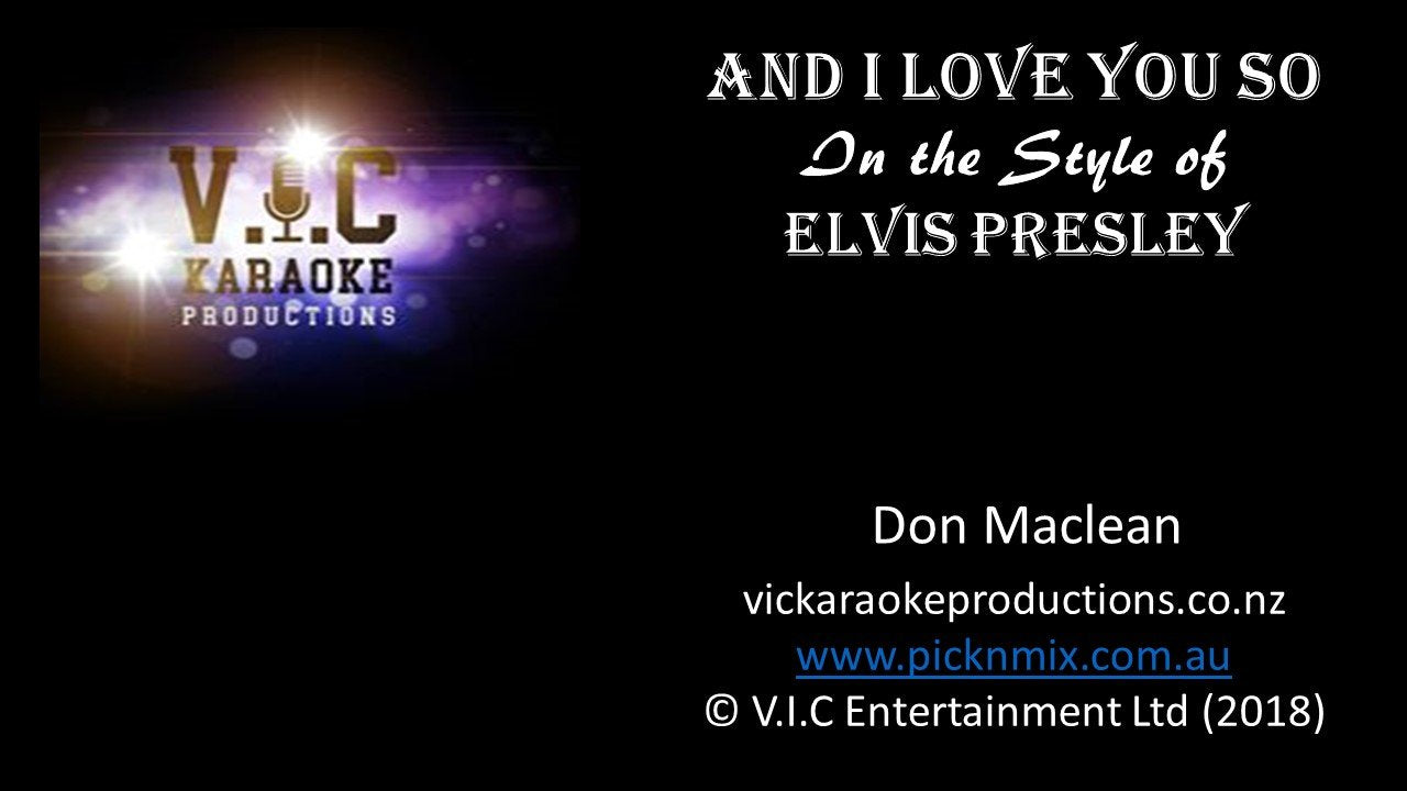 Elvis Presley - And I Love You - Karaoke Bars & Productions Auckland