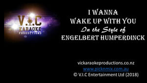 Engelbert Humperdinck - I want to wake up with you - Karaoke Bars & Productions Auckland