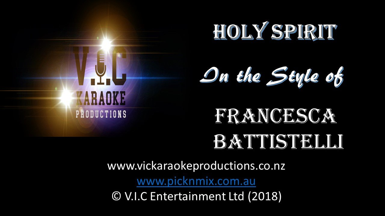 Francesca Battistelli	- Holy Spirit - Karaoke Bars & Productions Auckland