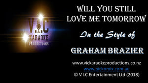 Graham Brazier - Will you still love me tomorrow - Karaoke Bars & Productions Auckland