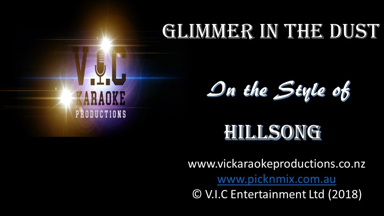 HIllsong - Glimmer in the Dust - Karaoke Bars & Productions Auckland