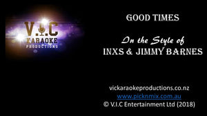 Inxs & Jimmy Barnes - Good Times - Karaoke Bars & Productions Auckland