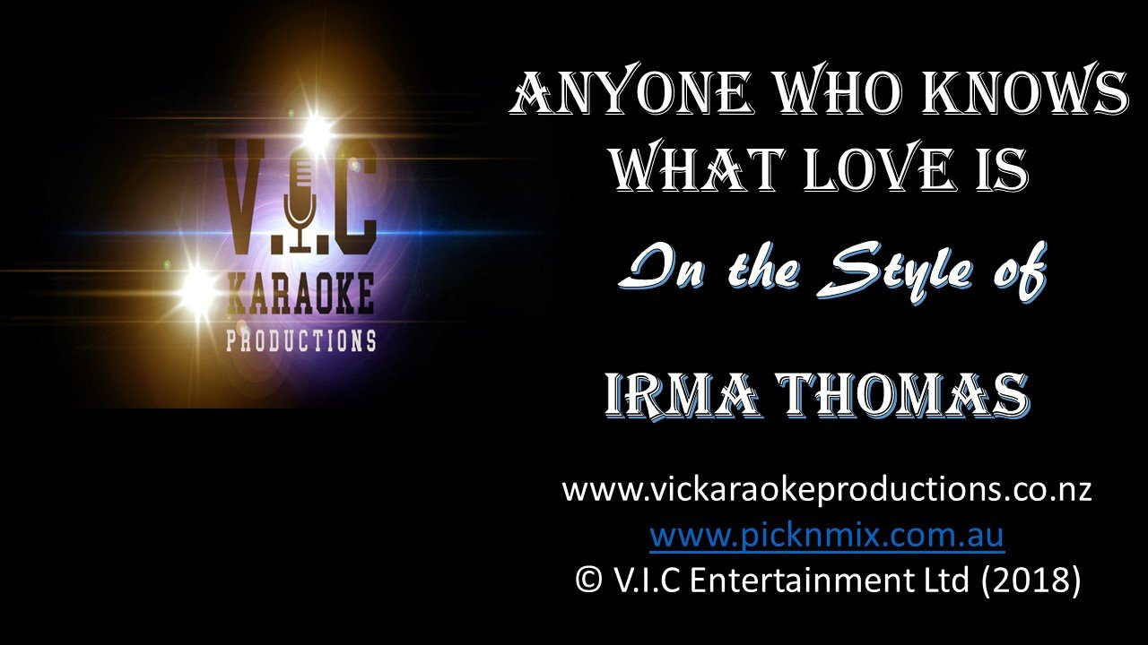Irma Thomas - Anyone who knows what love is - Karaoke Bars & Productions Auckland