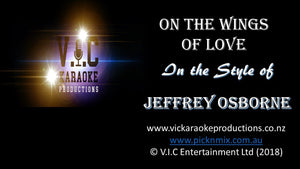 Jeffrey Osborne - On the Wings of Love - Karaoke Bars & Productions Auckland