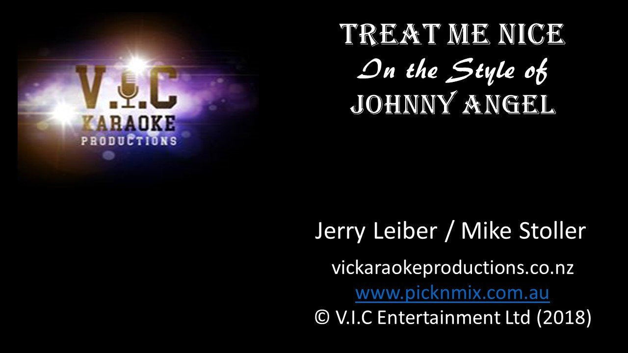 Johnny Angel - Treat me Nice - Karaoke Bars & Productions Auckland