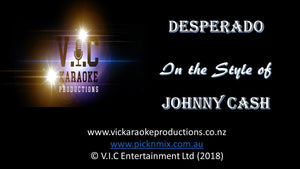Johnny Cash - Desperado - Karaoke Bars & Productions Auckland