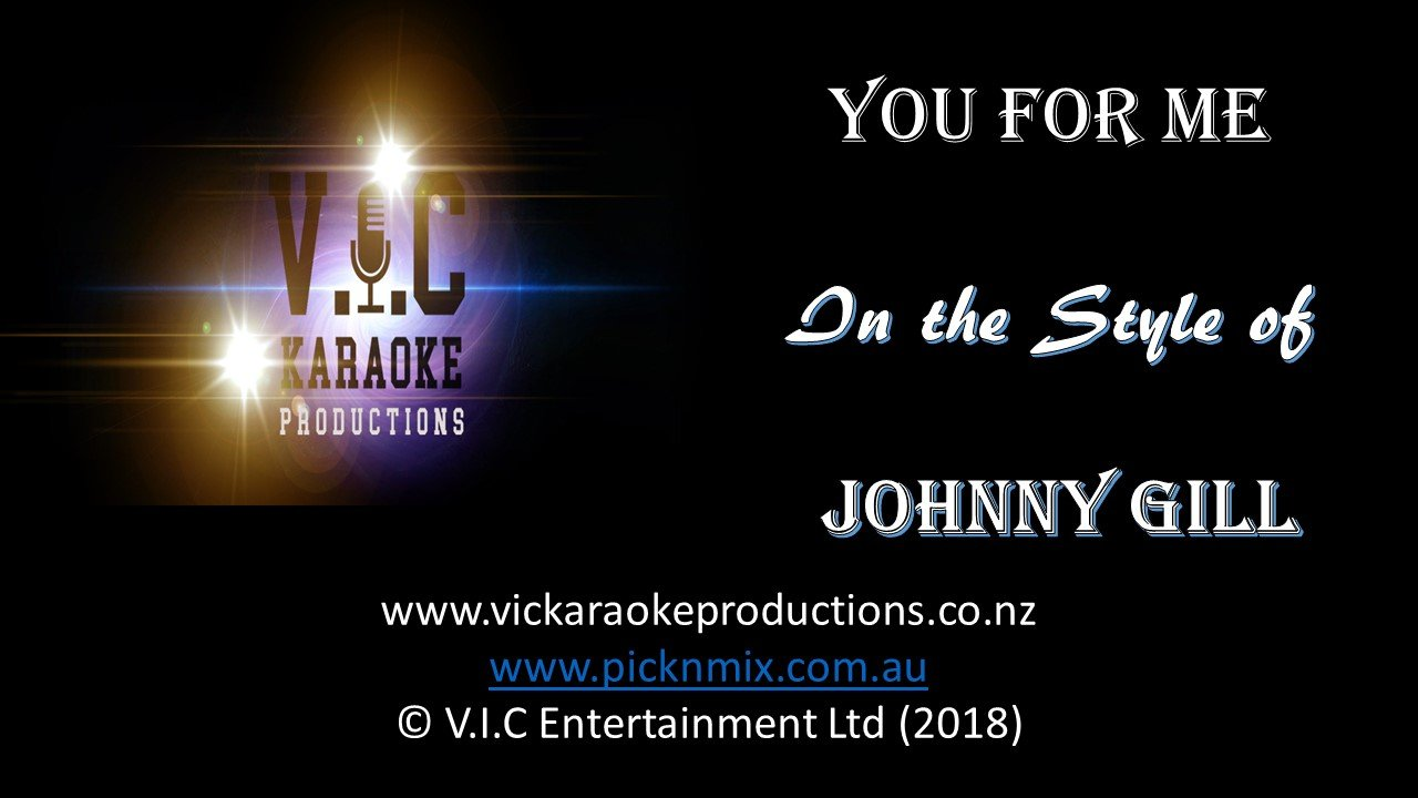 Johnny Gill - You For Me - Karaoke Bars & Productions Auckland
