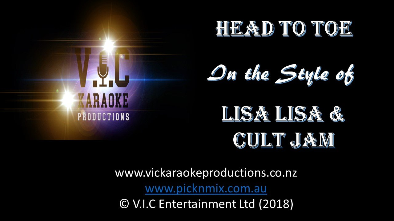 Lisa Lisa & Cult Jam - Head to Toe - Karaoke Bars & Productions Auckland