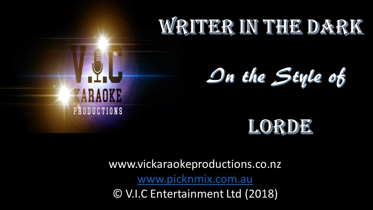 Lorde - Writer in the Dark - Karaoke Bars & Productions Auckland