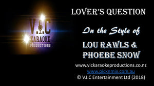 Lou Rawls & Phoebe Snow - Lover's Question - Karaoke Bars & Productions Auckland