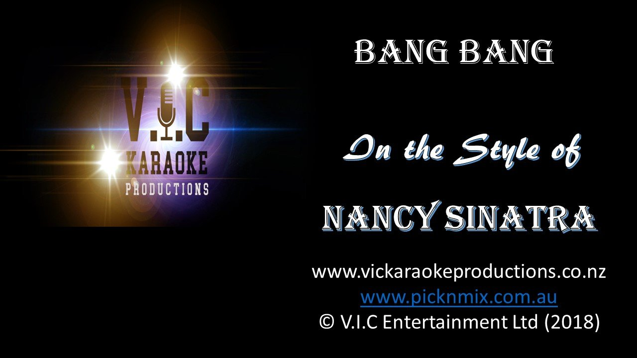 Nancy Sinatra - Bang Bang - Karaoke Bars & Productions Auckland