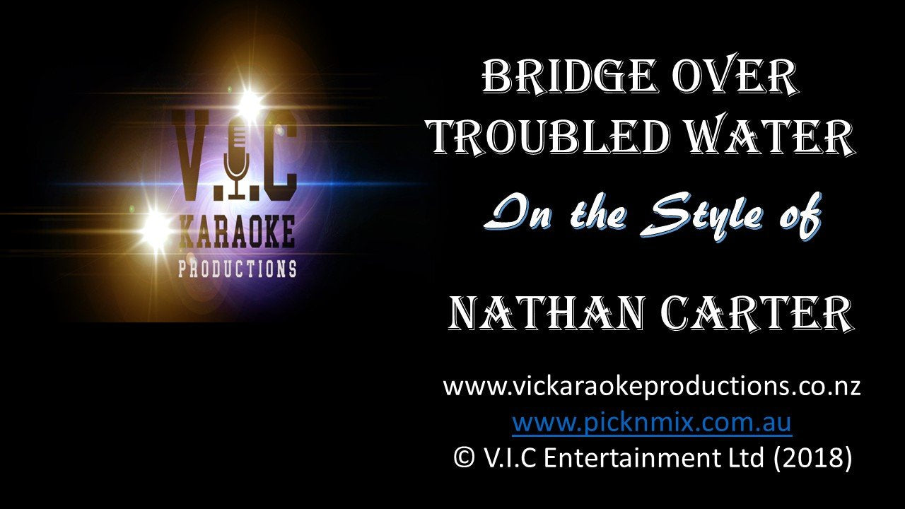 Nathan Carter - Bridge over Troubled Water - Karaoke Bars & Productions Auckland