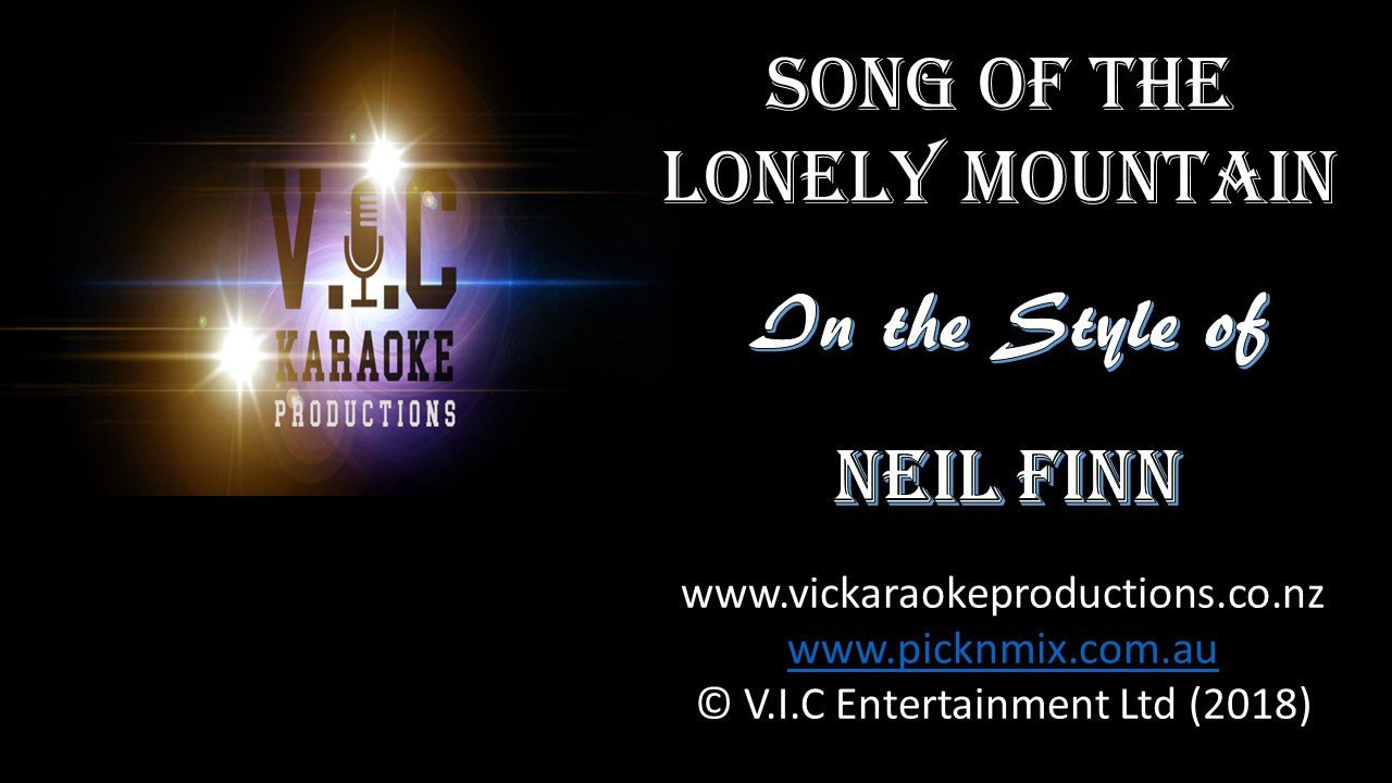 Neil Finn - The Song of the Lonely Mountain - Karaoke Bars & Productions Auckland