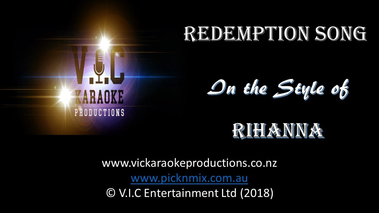 Rihanna - Redemption Song-karaoke-[Download-Karaoke-Songs]-[Karaoke-Gigs-Auckland]-[Karaoke-DJ-Auckland]-vickaraokeproductions.co.nz