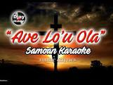 Samoan Karaoke - Ave Lou Ola-karaoke-[Download-Karaoke-Songs]-[Karaoke-Gigs-Auckland]-[Karaoke-DJ-Auckland]-vickaraokeproductions.co.nz