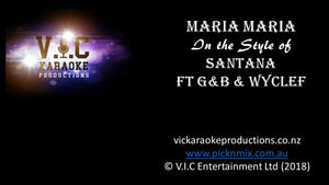 Santana ft G&B & Wyclef - Maria Maria-karaoke-[Download-Karaoke-Songs]-[Karaoke-Gigs-Auckland]-[Karaoke-DJ-Auckland]-vickaraokeproductions.co.nz