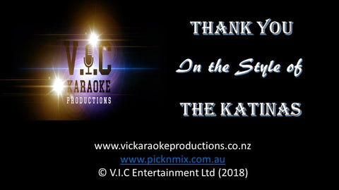 The Katinas - Thank you-karaoke-[Download-Karaoke-Songs]-[Karaoke-Gigs-Auckland]-[Karaoke-DJ-Auckland]-vickaraokeproductions.co.nz